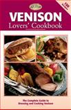 Venison Lovers' Cookbook, Editors of Creative Publishing, 1589232151