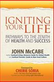 Igniting Your Life, John McCabe, 1884702155