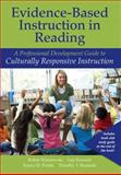 Evidence-Based Instruction in Reading : A Professional Development Guide to Culturally Responsive Instruction, Wisniewski, Robin and Fawcett, Gay, 0137022158