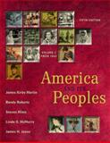 America and Its Peoples : A Mosaic in the Making, Martin, James Kirby and Jones, James H., 0321162153