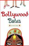 Bollywood Babes, Narinder Dhami, 0385902158