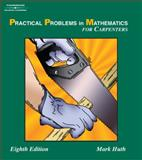 Practical Problems in Mathematics for Carpenters, Huth, Harry C. and Huth, Mark W., 1401872158