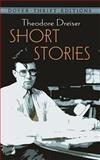 Short Stories, Theodore Dreiser, 0486282155