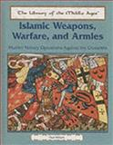 Islamic Weapons, Warfare, and Armies, Paul Hilliam, 0823942155