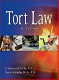 Tort Law, Edwards, Linda L. and Edwards, J. Stanley, 111131215X