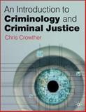 An Introduction to Criminology and Criminal Justice, Crowther, Chris, 1403912157