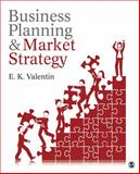Business Planning and Market Strategy, Valentin, E. K., 1452282153