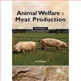 Animal Welfare and Meat Production, Gregory, Neville G. and Grandin, Temple, 1845932153
