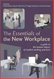 The Essentials of the New Workplace : A Guide to the Human Impact of Modern Working Practices, , 0470022159