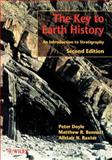 The Key to Earth History : An Introduction to Stratigraphy, Doyle, Peter and Bennett, Matthew R., 0471492159
