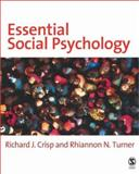 Essential Social Psychology, Turner, Rhiannon N. and Crisp, Richard J., 0761942157