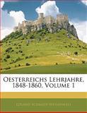 Oesterreichs Lehrjahre, 1848-1860, Eduard Schmidt-Weissenfels, 1142922154