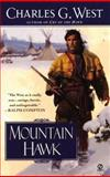 Mountain Hawk, Charles G. West, 0451202155