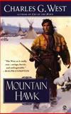 Mountain Hawk, Charles G. West, 0451202155