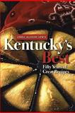 Kentucky's Best : Fifty Years of Great Recipes, Allison-Lewis, Linda, 0813192153