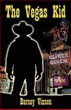 The Vegas Kid, Barney Vinson, 0929712153