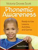 Phonemic Awareness : Ready-to-Use Lessons, Activities, and Games, , 1412972159
