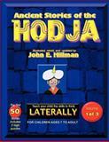 Ancient Stories of the Hodj, John E. Hillman, 1468582151