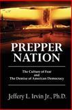 Prepper Nation, Jeffery Irvin, 1484182154