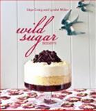 Wild Sugar Desserts, Skye Craig, 1742572154