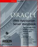 The Oracle Web Application Server Handbook : The Complete Guide to Using Oracle's Powerful Web Solutions, Johnson, Barry, 0078822157
