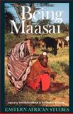 Being Maasai : Ethnicity and Identity in East Africa, Richard Waller, 0852552157