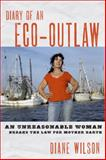 Diary of an Eco-Outlaw, Diane Wilson, 1603582150