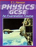 Physics GCSE - An Examination Course, Hanson, E. L., 1871402158