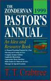 The Zondervan 1999 Pastor's Annual, T. T. Crabtree, 031022215X