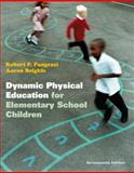 Dynamic Physical Education for Elementary School Children, Pangrazi, Robert P. and Beighle, Aaron, 0321802152