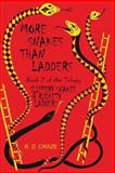 More Snakes Than Ladders, R. Craze, 1490932151
