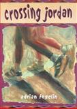 Crossing Jordan, Adrian Fogelin, 1561452157
