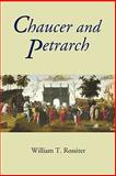 Chaucer and Petrarch, Rossiter, William T., 1843842157