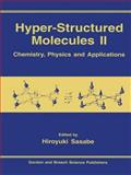 Hyper-Structured Molecules 1 : Chemistry, Physics and Applications, , 9056992155