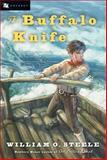 The Buffalo Knife, William O. Steele, 0152052151