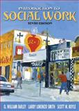 Introduction to Social Work, Scott W. Boyle and O. William Farley, 0205442153