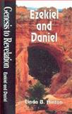 Genesis to Revelation - Ezekiel and Daniel, Linda B. Hinton, 0687062152
