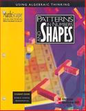 MathScape : Seeing and Thinking Mathematically, Grade 6, Patterns in Numbers and Shapes, Creative Publications Staff and McGraw-Hill Staff, 0762202157