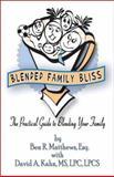Blended Family Bliss, Ben Matthews, 1413792154