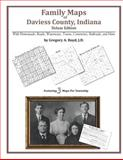 Family Maps of Daviess County, Indiana, Deluxe Edition : With Homesteads, Roads, Waterways, Towns, Cemeteries, Railroads, and More, Boyd, Gregory A., 1420312154