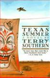 Texas Summer, Terry Southern, 155970215X