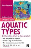 Careers for Acquatic Types : And Others Who Want to Make a Splash, Camenson, Blythe, 0071482156