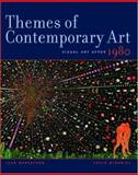 Themes of Contemporary Art : Visual Art after 1980, Robertson, Jean and McDaniel, Craig, 0195162153