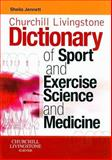 Churchill Livingstone's Dictionary of Sport and Exercise Science and Medicine, Jennett, Sheila, 0443102155