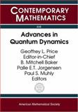 Advances in Quantum Dynamics, Ams-Ims-Siam Joint Summer Research Conference, 0821832158