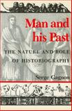 Man and His Past, Serge Gagnon, 0887722156