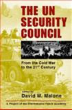 The UN Security Council : From the Cold War to the 21st Century, , 1588262154