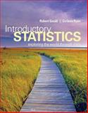 Introductory Statistics : Exploring the World Through Data, Ryan, Colleen N. and Gould, Robert, 0321322150