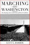 Marching on Washington 9780520242159