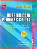 Nursing Care Planning Guides : For Adults in Acute, Extended and Home Care Settings, Canale, Suzanne Weyland, 072169215X